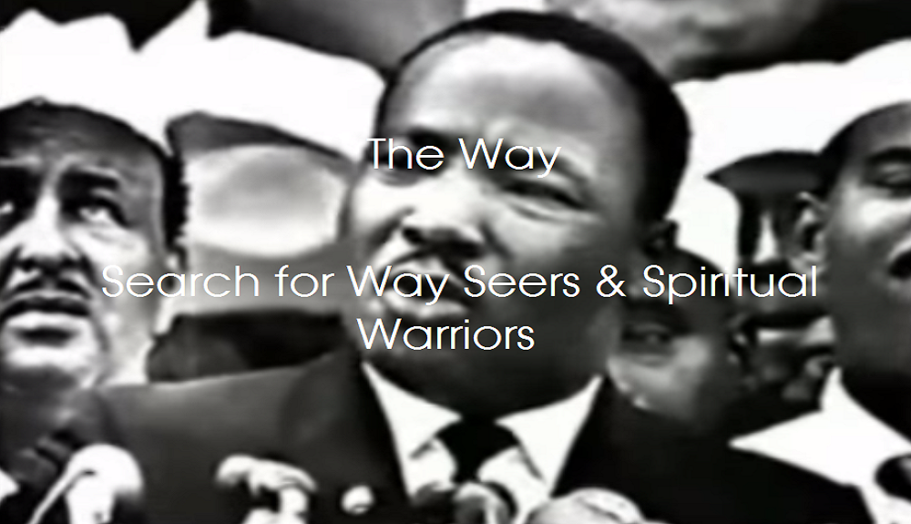 The Way - Search for Way Seers & Spiritual Warriors